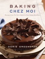Cover image for Baking chez moi : recipes from my Paris home to your home anywhere