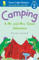 Cover image for Camping : a Mr. and Mrs. Green adventure