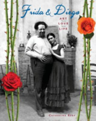 Cover image for Frida & Diego : art, love, life