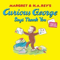 Cover image for Margret & H.A. Rey's Curious George says thank you