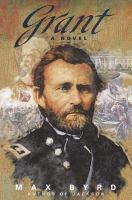 Cover image for Grant : a novel
