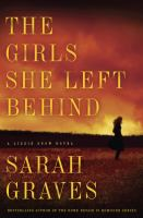 Cover image for The girls she left behind : a Lizzie Snow novel