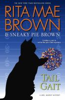 Cover image for Tail gait : a Mrs. Murphy mystery
