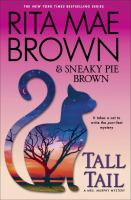 Cover image for Tall tail : a Mrs. Murphy mystery
