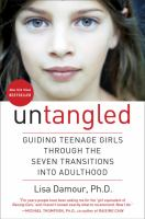 Cover image for Untangled : guiding teenage girls through the seven transitions into adulthood