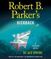 Cover image for Robert B. Parker's kickback : a Spenser novel