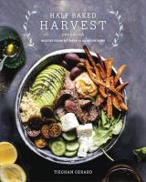 Cover image for Half baked harvest cookbook : recipes from my barn in the mountains