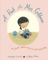 Cover image for A hat for Mrs. Goldman : a story about knitting and love