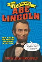 Cover image for It's up to you, Abe Lincoln