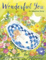 Cover image for Wonderful you : an adoption story