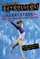 Cover image for Kerri Strug and and the magnificent seven