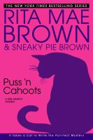 Cover image for Puss 'n cahoots : a Mrs. Murphy mystery