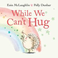 Cover image for While we can't hug