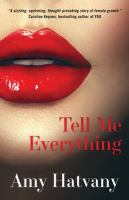Cover image for Tell me everything