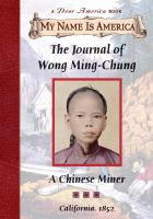 Cover image for The journal of Wong Ming-Chung : a Chinese miner