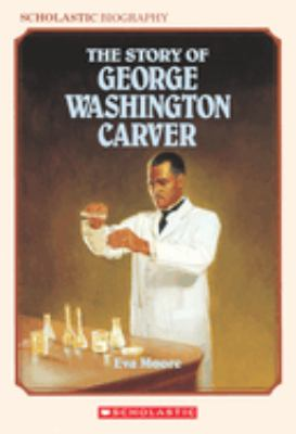 Cover image for The story of George Washington Carver