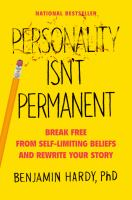 Cover image for Personality isn't permanent : break free from self-limiting beliefs and rewrite your story
