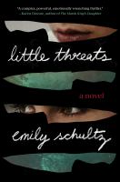 Cover image for Little threats : a novel