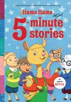 Cover image for Llama Llama 5-minute stories.