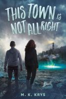 Cover image for This town is not all right
