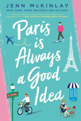Cover image for Paris is always a good idea : a novel