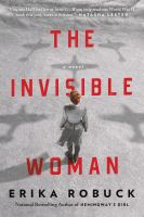 Cover image for The invisible woman : a novel