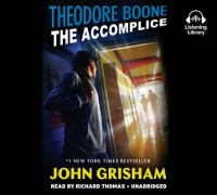 Cover image for Theodore Boone : the accomplice