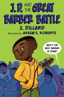 Cover image for J. D. and the great barber battle