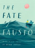 Cover image for The fate of Fausto : a painted fable