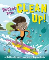 Cover image for Rocket says clean up!