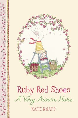 Cover image for Ruby Red Shoes : a very aware hare