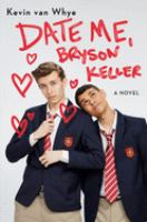 Cover image for Date Me, Bryson Keller