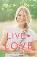 Cover image for Live in love : growing together through life's changes