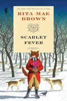 Cover image for Scarlet fever : a novel