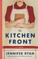 Cover image for The kitchen front : a novel