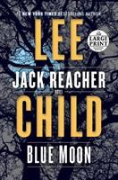 Cover image for Blue moon : a Jack reacher novel