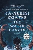 Cover image for The water dancer : a novel