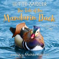 Cover image for The tale of the Mandarin duck : a modern fable