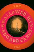 Cover image for The swallowed man : a novel