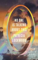 Cover image for No one is talking about this : a novel