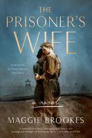 Cover image for The prisoner's wife : a novel