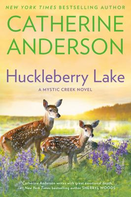 Cover image for Huckleberry Lake : a Mystic Creek novel