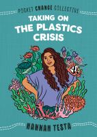 Cover image for Taking on the plastics crisis