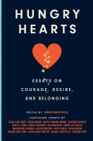 Cover image for Hungry hearts : essays on courage, desire, and belonging