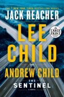 Cover image for The sentinel : a Jack Reacher novel