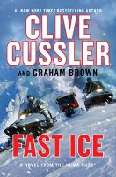 Cover image for Fast ice : a novel from the NUMA files