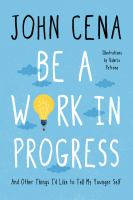 Cover image for Be a work in progress : and other things I'd like to tell my younger self