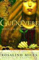 Cover image for Guenevere : queen of the summer country : a novel
