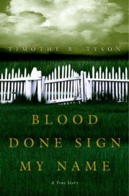 Cover image for Blood done sign my name : a true story