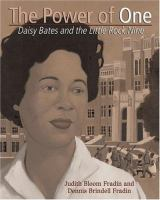 Cover image for The power of one : Daisy Bates and the Little Rock Nine
